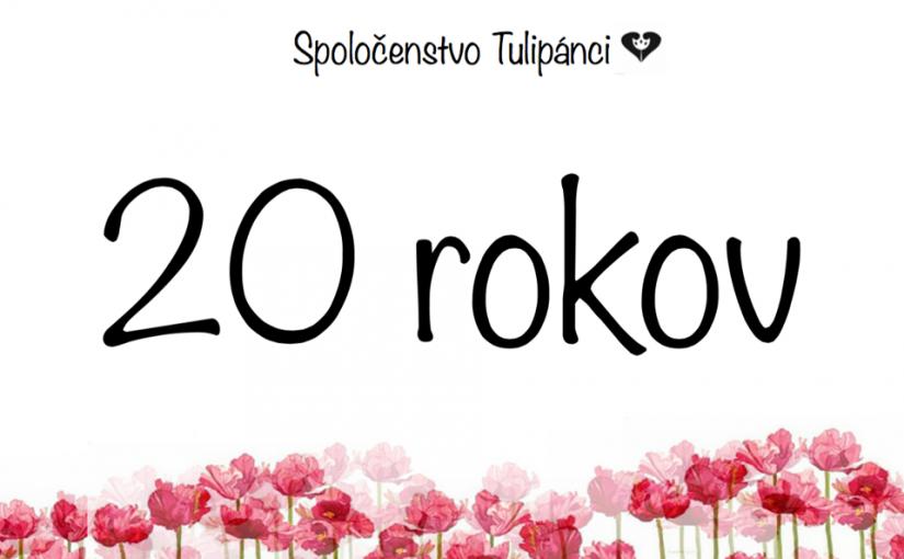 20 rokov Spoločenstva TULIPÁNCI